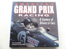 American Grand Prix Racing. A Century Of Drivers And Cars (Considine 1997)